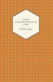 Most Extraordinary Case (1868)