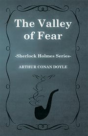 Valley of Fear (Sherlock Holmes Series)