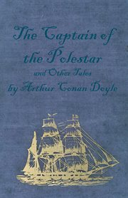 The captain of the Polestar and other tales cover image
