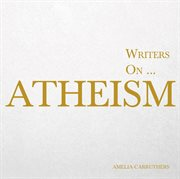 Writers On' Atheism