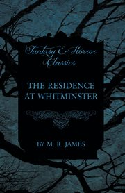 Residence at Whitminster (Fantasy and Horror Classics)