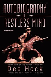 Autobiography Of A Restless Mind, Volume 1