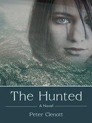 The hunted : a novel cover image