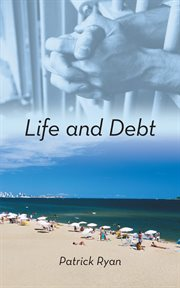 Life and debt cover image