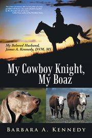 My Cowboy Knight, My Boaz