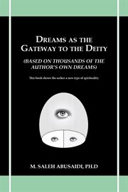 Dreams as the Gateway to the Deity