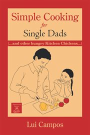 Simple Cooking for Single Dads