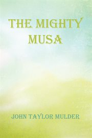 The Mighty Musa