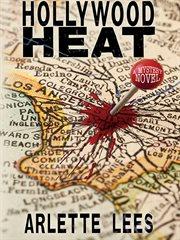 Hollywood heat : a mystery novel cover image