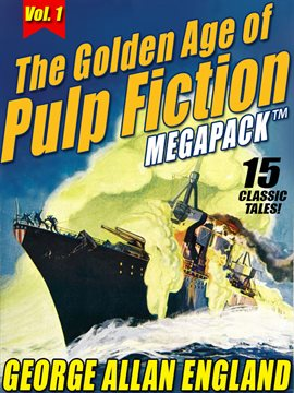 Cover image for The Golden Age of Pulp Fiction MEGAPACK ™, Vol. 1