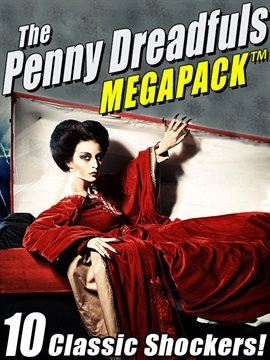 Cover image for The Penny Dreadfuls MEGAPACK ®