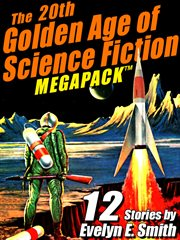 The 20th golden age of science fiction megapack : 12 stories cover image