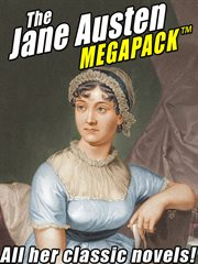 The Jane Austen megapack : all her classic novels cover image