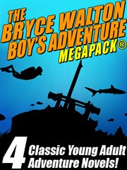 The Bryce Walton boy's adventure megapack cover image