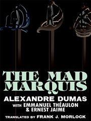 Mad Marquis : a Play in Five Acts cover image