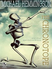 Chronotope and Other Speculative Fictions cover image