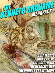 The Kenneth Grahame megapack cover image