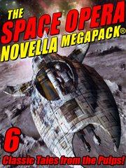 The space opera novella MEGAPACK® cover image