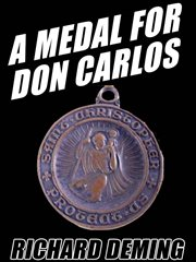 A medal for Don Carlos cover image