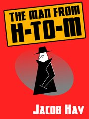 The man from H-to-M cover image