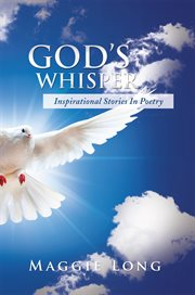 God's whisper : inspirational stories in poetry cover image