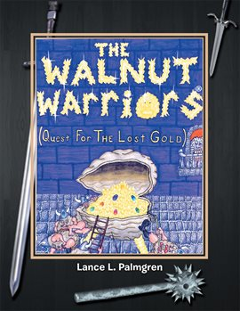 Cover image for The Walnut Warriors® (Quest for the Lost Gold )