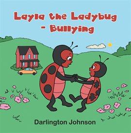 Layla the Ladybug