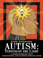 Autism: Turning On The Light