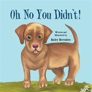 Oh no you didn't! cover image