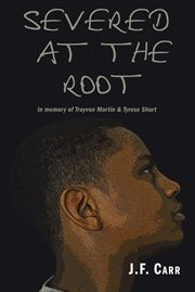 Severed at the Root