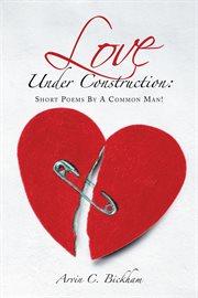 Love Under Construction
