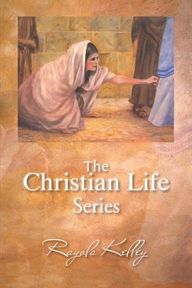 Cover image for The Christian Life Series