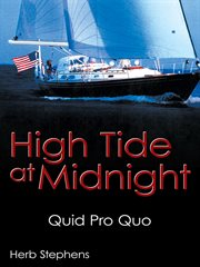 High tide at midnight : quid pro quo cover image