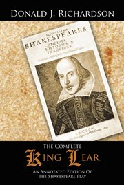 The Complete King Lear : an Annotated Edition Of The Shakespeare Play cover image
