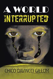 A world interrupted cover image