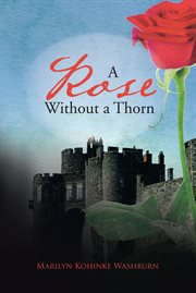 A rose without a thorn cover image