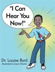 """""""i can hear you now!"""" cover image"""