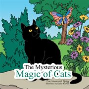 The Mysterious Magic Of Cats