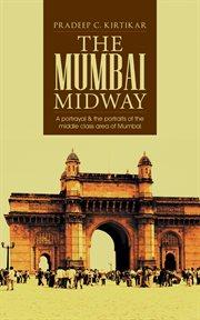 The Mumbai Midway