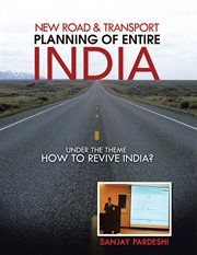 New Road & Transport Planning of Entire India