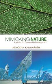 Mimicking Nature