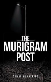The Murigram Post