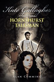 Kate Gallagher and the hornshurst talisman cover image