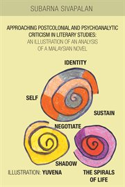 Approaching Postcolonial And Psychoanalytic Criticism In Literary Studies