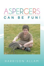 Aspergers Can Be Fun!