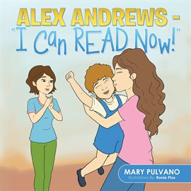 """Cover image for Alex Andrews - """"I Can Read Now!''"""