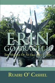 Erin go bragh ii. The Middle of an Era 1975 ئ 1982 cover image