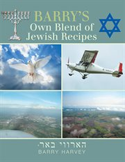 Barry's Own Blend Of Jewish Recipes