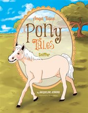 Angel Tales: Pony Tales