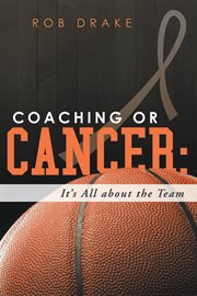 Coaching or Cancer